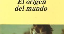 El libro de la semana: 'El origen del mundo', de Pierre Michon