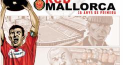 El cómic del RCD Mallorca: 16 años en Primera