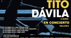 Tito Dávila se cita con Mallorca para el próximo octubre