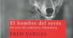 El hombre del revés, de Fred Vargas