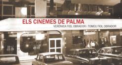Els cinemes de Palma, un llibre històric amb vocació divulgativa i d'entreteniment