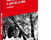 «El arte de la fuga»; El vuelo de tres poetas