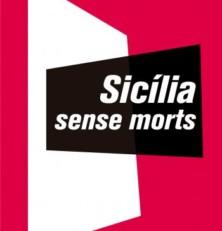 «Sicilia sin muertos»: Mallorca sin caretas