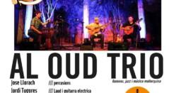 Al Oud Trio, un concierto diferente en el Mar i Terra
