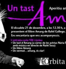 Òrbita presenta el llibre Amarg, amb un aperitiu i una representació teatral  a Casa Planas.