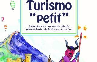 """""""Turisme Petit"""" da el salto al papel con una guía especializada en turismo familiar por Mallorca."""